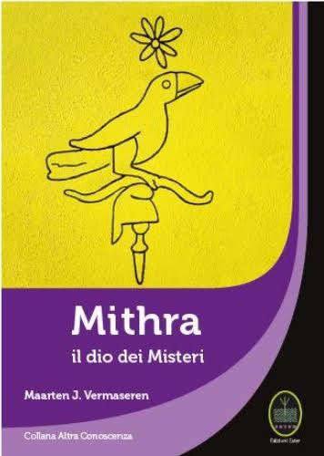 MITHRA, IL DIO DEI MISTERI