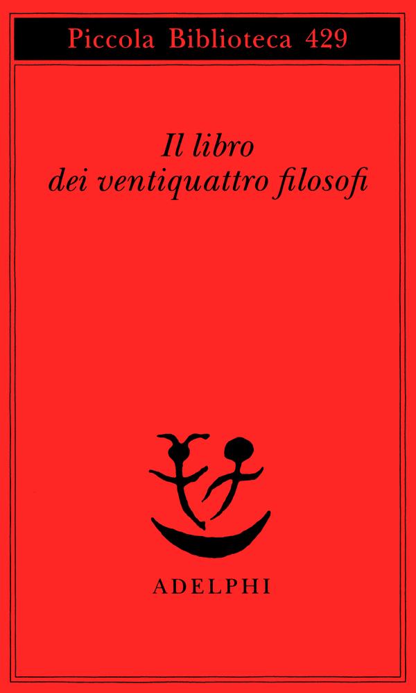 IL LIBRO DEI XXIV FILOSOFI  [Liber viginti quattuor philosophorum] (versione integrale)